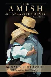 The Amish of Lancaster County by Donald B Kraybill