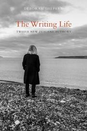 The Writing Life by Deborah Shepard