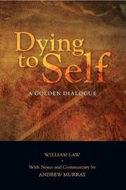 Dying to Self by William Law