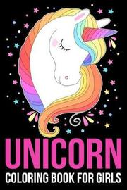 Unicorn Coloring Book For Girls by Journal Publishing