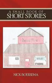 A Small Book of Short Stories by Nick Boersema image