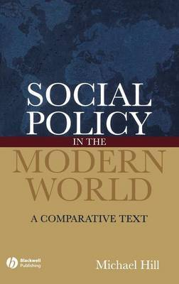 Social Policy in the Modern World by Michael Hill image