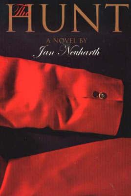 The Hunt by Jan Neuharth