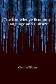 The Knowledge Economy, Language and Culture by Glyn Williams image