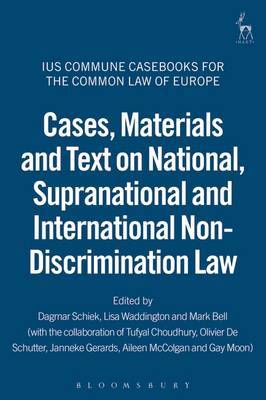 Cases, Materials and Text on National, Supranational and International Non-Discrimination Law image