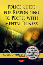 Police Guide for Responding to People with Mental Illness