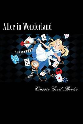 Alice in Wonderland by Classic Good Books image