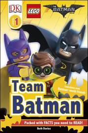 The LEGO (R) BATMAN MOVIE Team Batman by Beth Davies