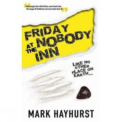 Friday At The Nobody Inn by Mark Hayhurst image