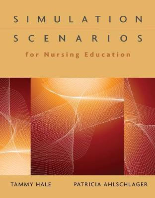 Simulation Scenarios for Nursing Education by Tammy Hale image