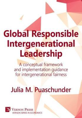 Global Responsible Intergenerational Leadership by Julia M. Puaschunder image