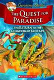 Geronimo Stilton: The Quest for Paradise (Kingdom of Fantasy #2) by Geronimo Stilton