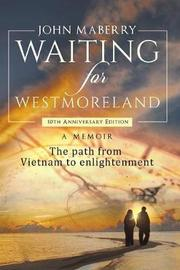 Waiting for Westmoreland by John Maberry image