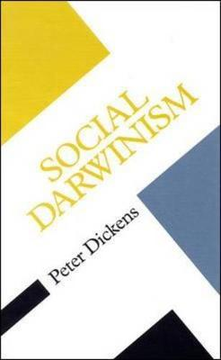 SOCIAL DARWINISM by Peter Dickens image