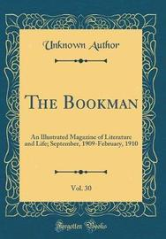 The Bookman, Vol. 30 by Unknown Author
