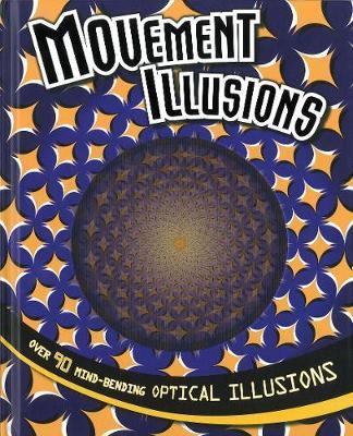 Movement Illusions by Parragon Books Ltd