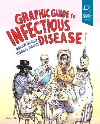 Graphic Guide to Infectious Disease by Brian Kloss