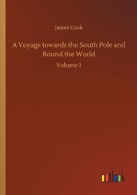 A Voyage Towards the South Pole and Round the World by Cook image