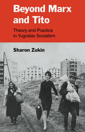 Beyond Marx and Tito by Sharon Zukin image