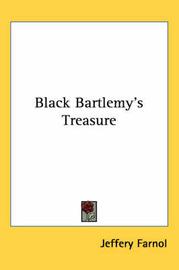 Black Bartlemy's Treasure by Jeffery Farnol image