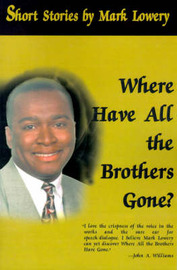 Where Have All the Brothers Gone? by Mark D. Lowery image