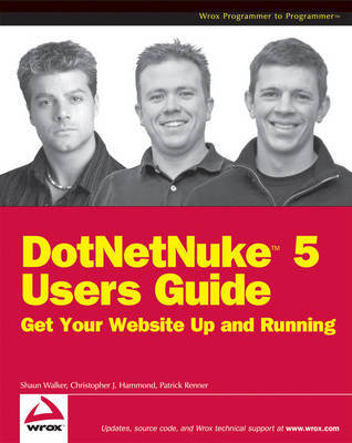 DotNetNuke 5 User's Guide: Get Your Website Up and Running by Christopher J. Hammond