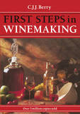1st Steps in Winemaking by C.J.J. Berry