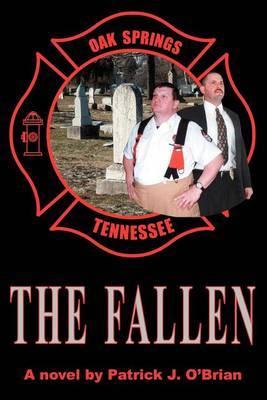The Fallen by Patrick J O'Brian