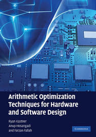 Arithmetic Optimization Techniques for Hardware and Software Design by Ryan Kastner image