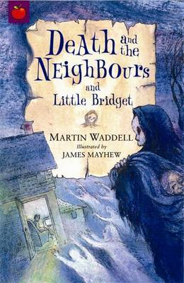 Death and the Neighbours and Little Bridget by Martin Waddell image