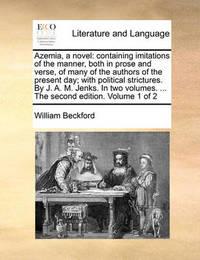 Azemia, a Novel by William Beckford
