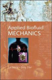 Applied Biofluid Mechanics by Lee Waite image