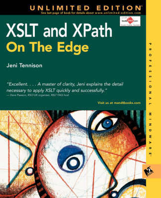XSLT and XPath on the Edge (Unlimited Edition) by Jeni Tennison