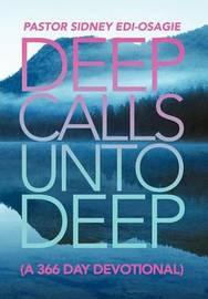 Deep Calls Unto Deep by Pastor Sidney Edi-Osagie