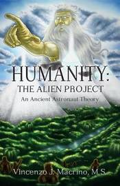 Humanity by Vincenzo J Macrino