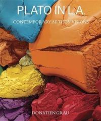 Plato in L.A. - Artists` Visions by Donatien Grau