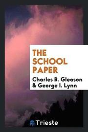 The School Paper by Charles B Gleason image