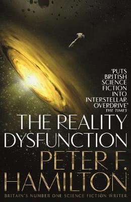 The Reality Dysfunction by Peter F Hamilton
