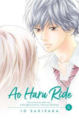 Ao Haru Ride, Vol. 6 by Io Sakisaka