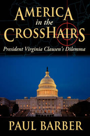America in the CrossHairs by Paul Barber image