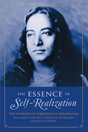 Essence of Self Realization by Paramahansa Yogananda