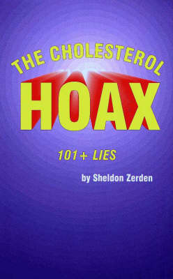 The Cholesterol Hoax by Sheldon Zerden image