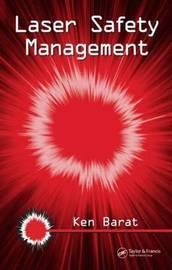 Laser Safety Management by Ken Barat image