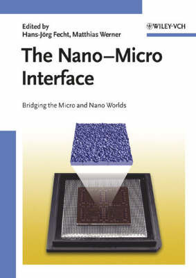 The Nano-micro Interface: Bridging the Micro and Nano Worlds