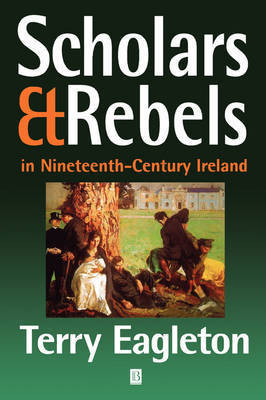 Scholars and Rebels by Terry Eagleton
