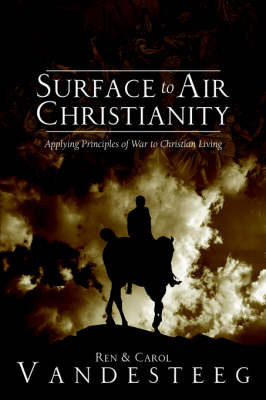 Surface to Air Christianity by Ren Vandesteeg