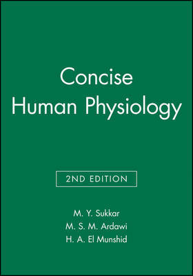 Concise Human Physiology by M.Y. Sukkar