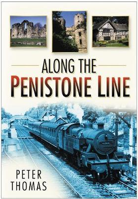 Along the Penistone Line by Peter Thomas