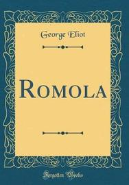 Romola (Classic Reprint) by George Eliot