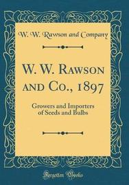 W. W. Rawson and Co., 1897 by W W Rawson and Company image